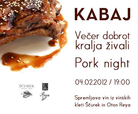 Kabaj advertising: Pork night